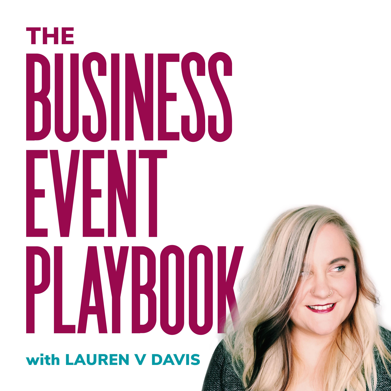 The Business Event Playbook w Lauren Davis